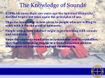 the knowledge of sounds