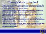 through music to the soul
