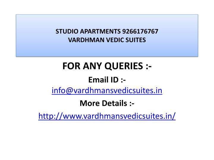 Studio apartments 9266176767 vardhman vedic suites3