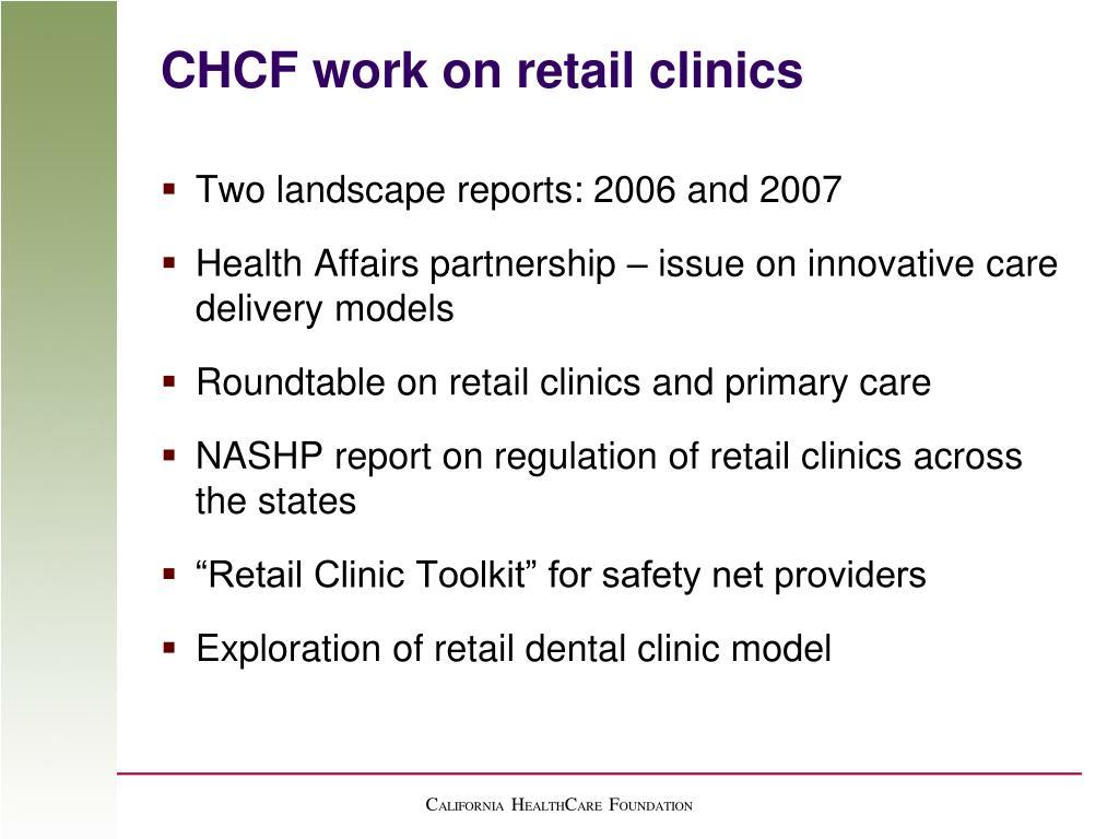 CHCF work on retail clinics