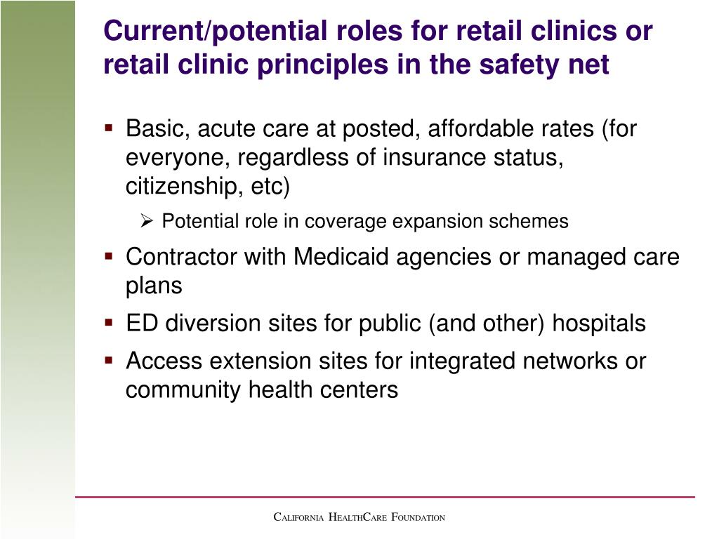 Current/potential roles for retail clinics or retail clinic principles in the safety net