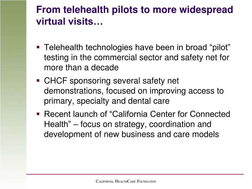 From telehealth pilots to more widespread virtual visits…