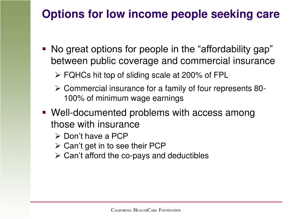 Options for low income people seeking care