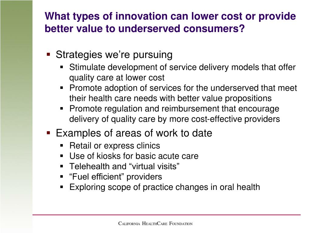 What types of innovation can lower cost or provide better value to underserved consumers?