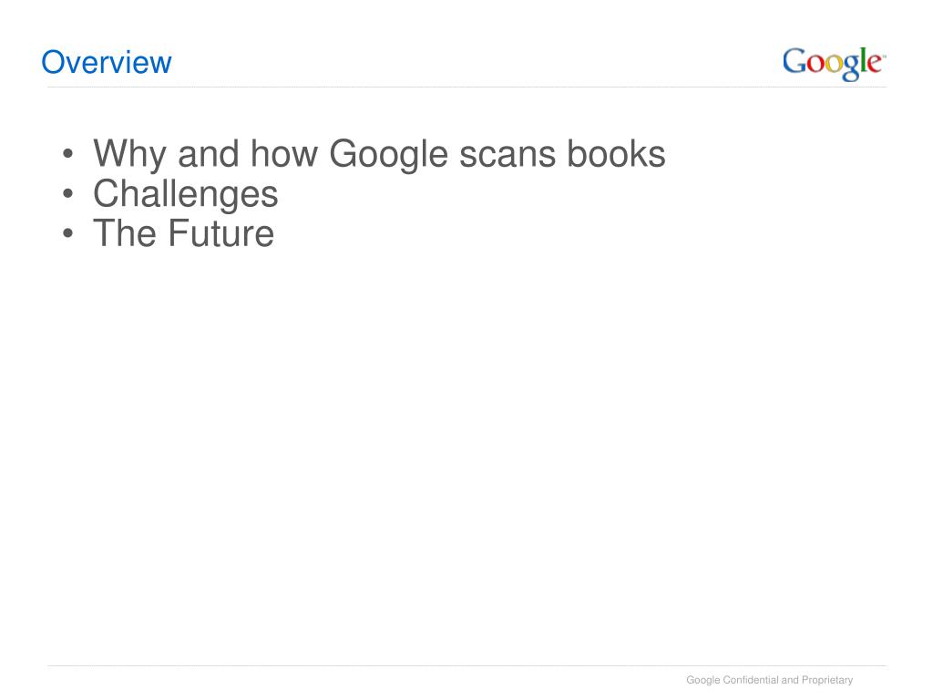 Why and how Google scans books