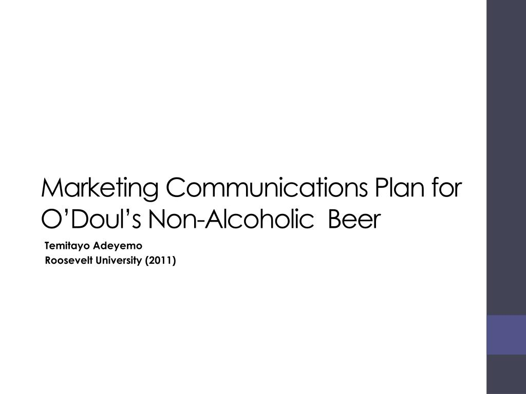 marketing communications plan for o doul s non alcoholic beer l.