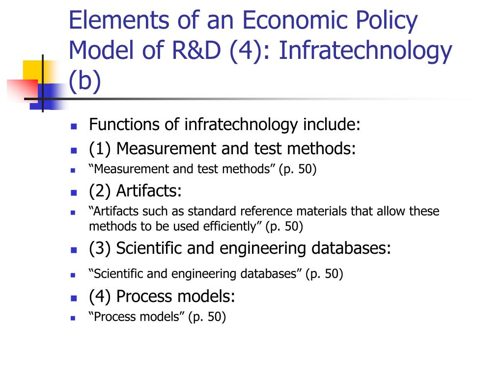 Elements of an Economic Policy Model of R&D (4): Infratechnology (b)