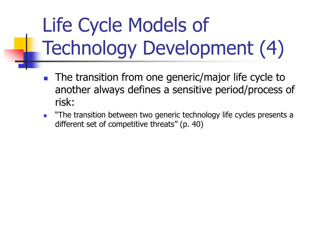 Life Cycle Models of Technology Development (4)