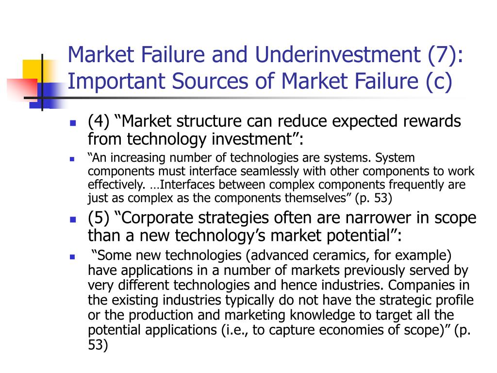 Market Failure and Underinvestment (7): Important Sources of Market Failure (c)