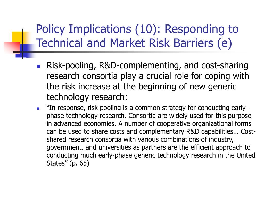 Policy Implications (10): Responding to Technical and Market Risk Barriers (e)