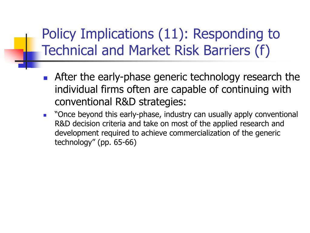 Policy Implications (11): Responding to Technical and Market Risk Barriers (f)
