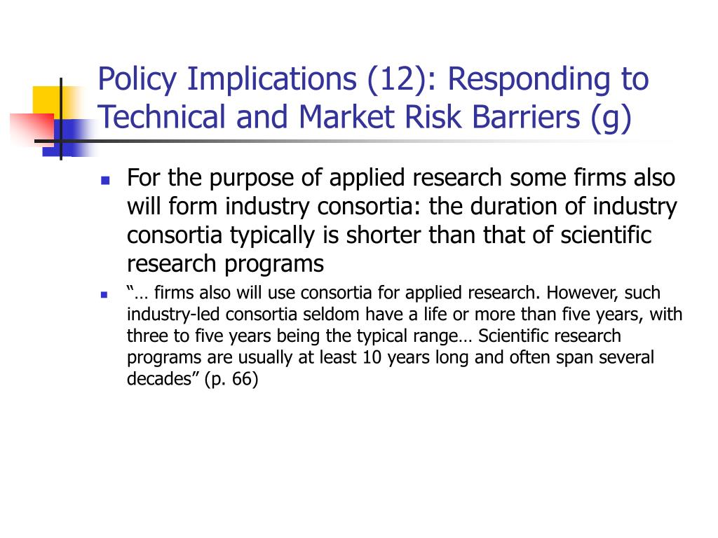 Policy Implications (12): Responding to Technical and Market Risk Barriers (g)