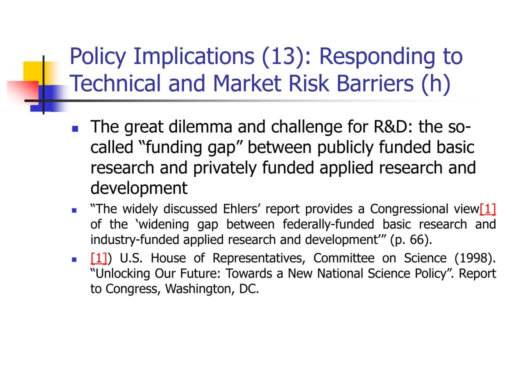 Policy Implications (13): Responding to Technical and Market Risk Barriers (h)
