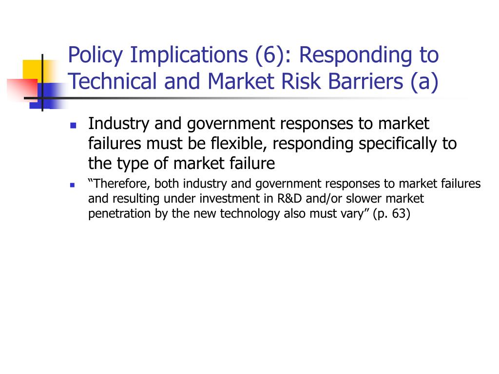 Policy Implications (6): Responding to Technical and Market Risk Barriers (a)