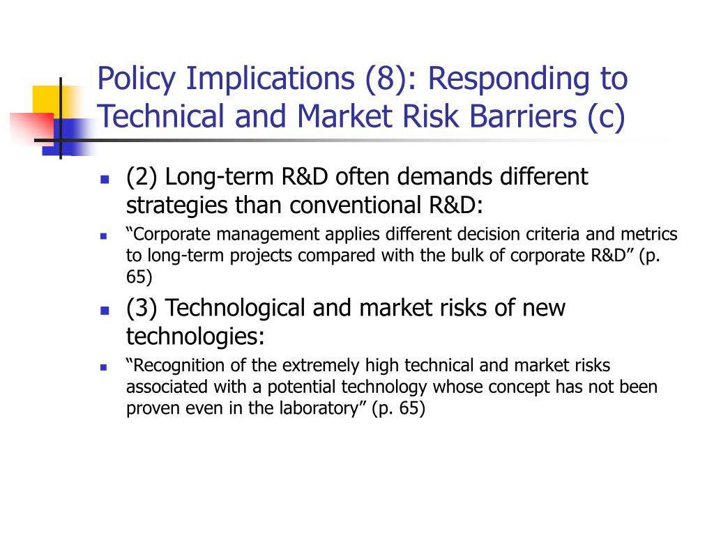 Policy Implications (8): Responding to Technical and Market Risk Barriers (c)
