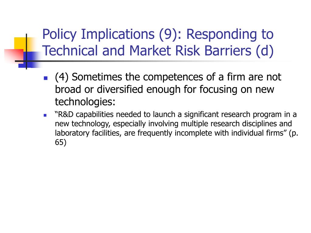 Policy Implications (9): Responding to Technical and Market Risk Barriers (d)