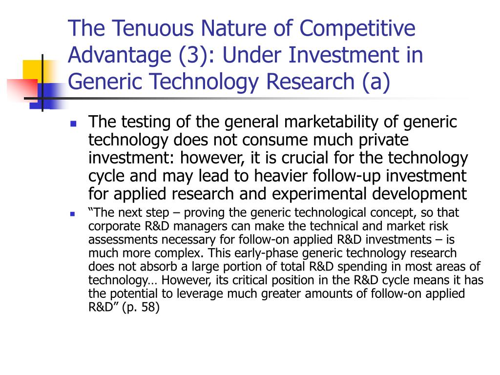 The Tenuous Nature of Competitive Advantage (3): Under Investment in Generic Technology Research (a)