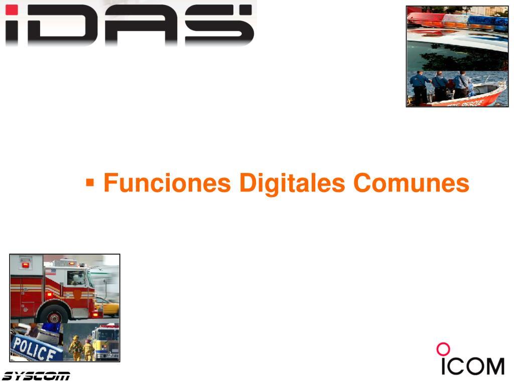 Funciones Digitales IDAS Comunes