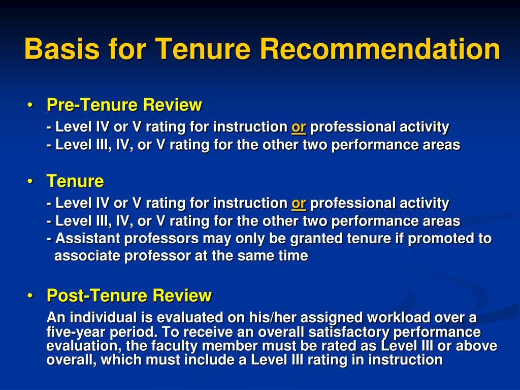 Basis for Tenure Recommendation