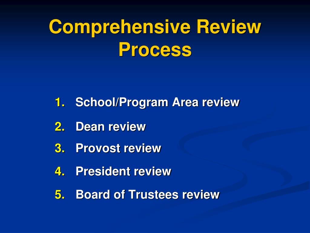 Comprehensive Review Process