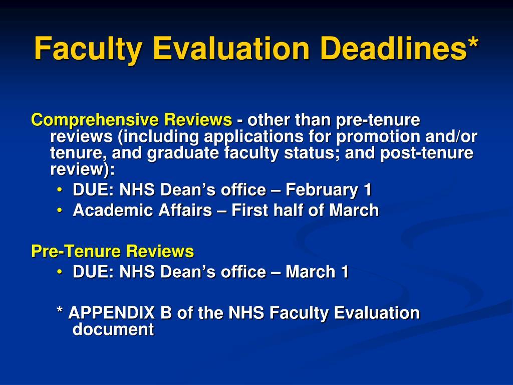 Faculty Evaluation Deadlines*
