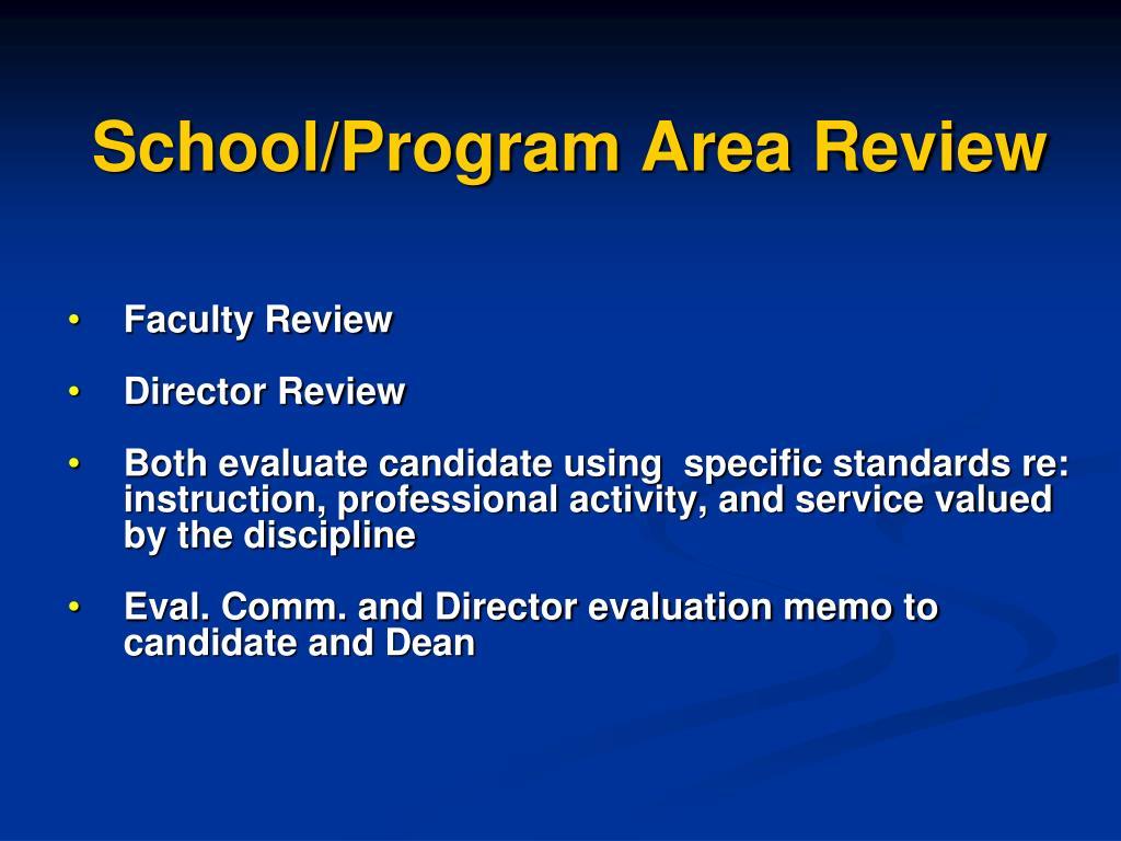 School/Program Area Review
