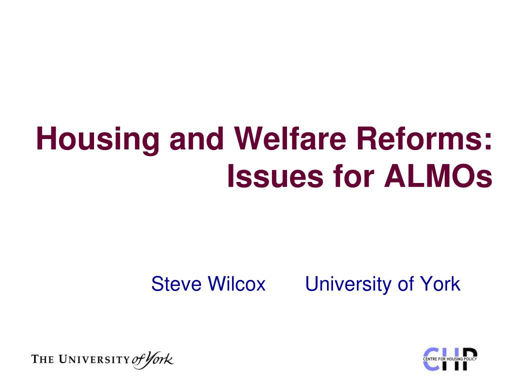 housing and welfare reforms issues for almos l.