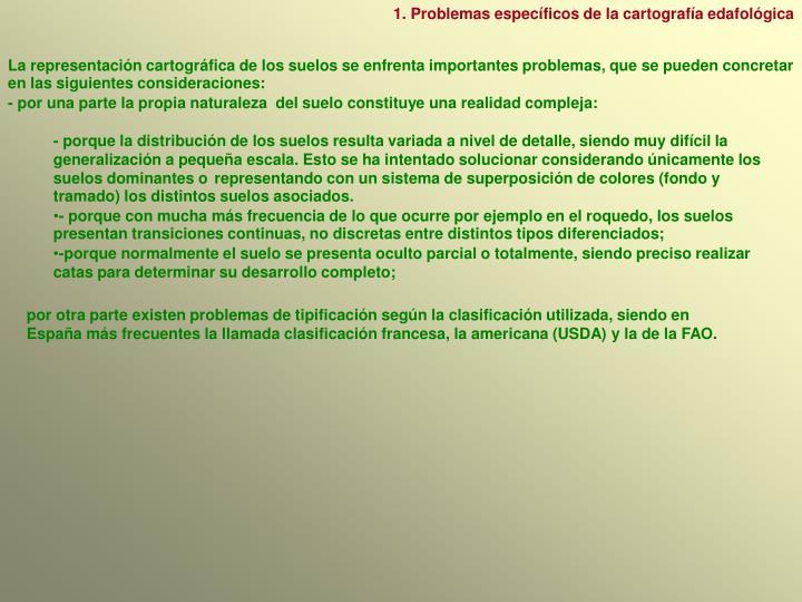 1. Problemas específicos de la cartografía edafológica