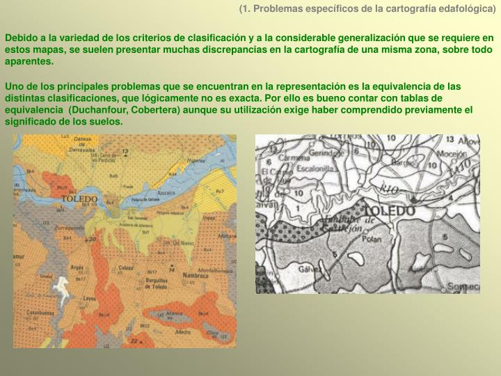 (1. Problemas específicos de la cartografía edafológica)