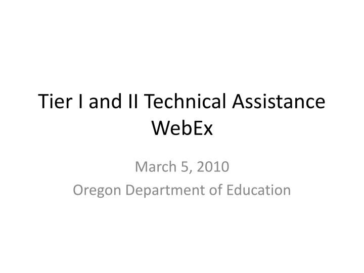 tier i and ii technical assistance webex n.