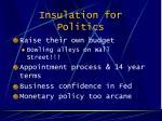 insulation for politics
