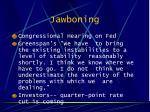 jawboning