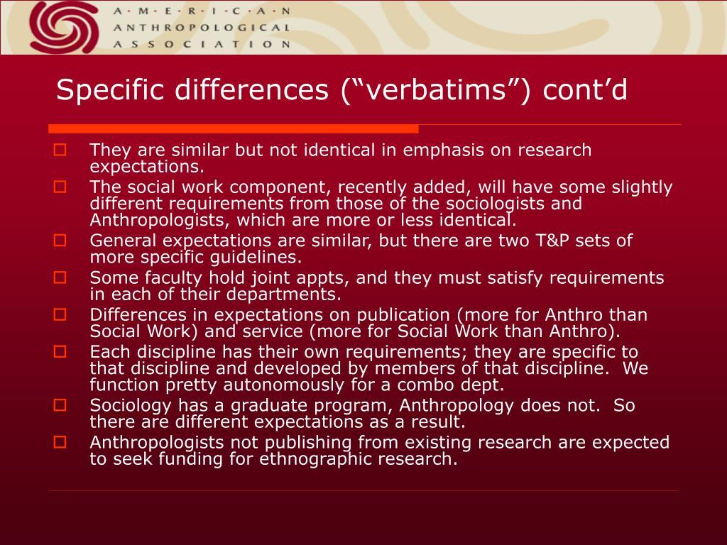 "Specific differences (""verbatims"") cont'd"