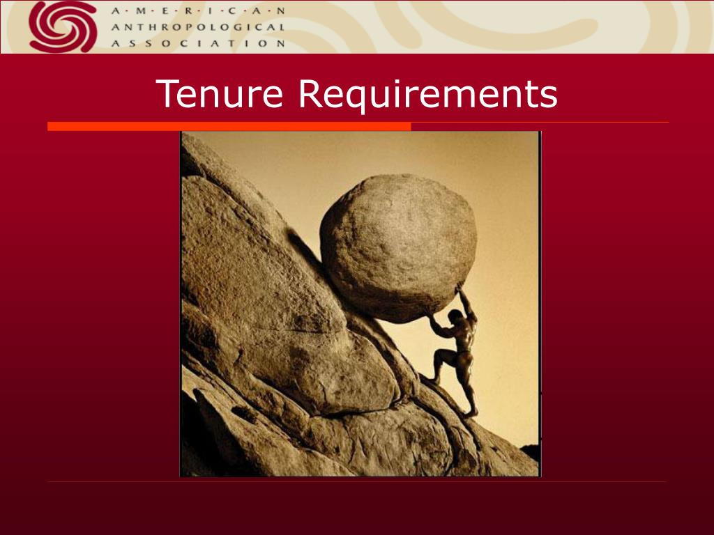 Tenure Requirements