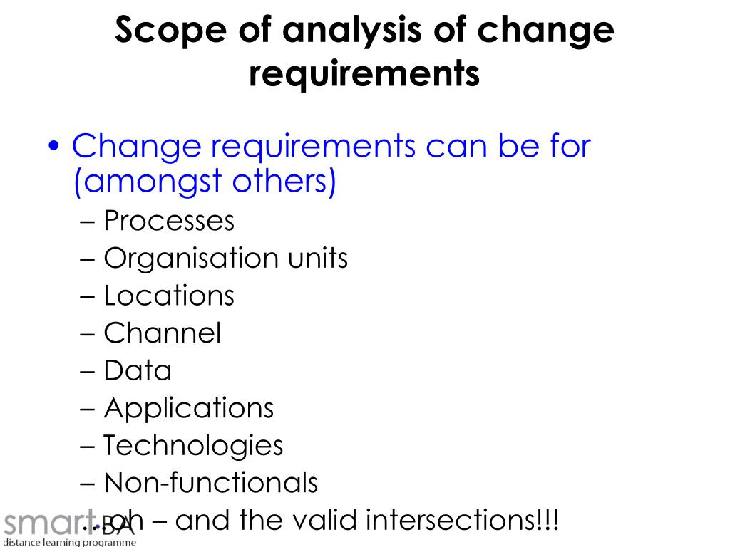Scope of analysis of change requirements