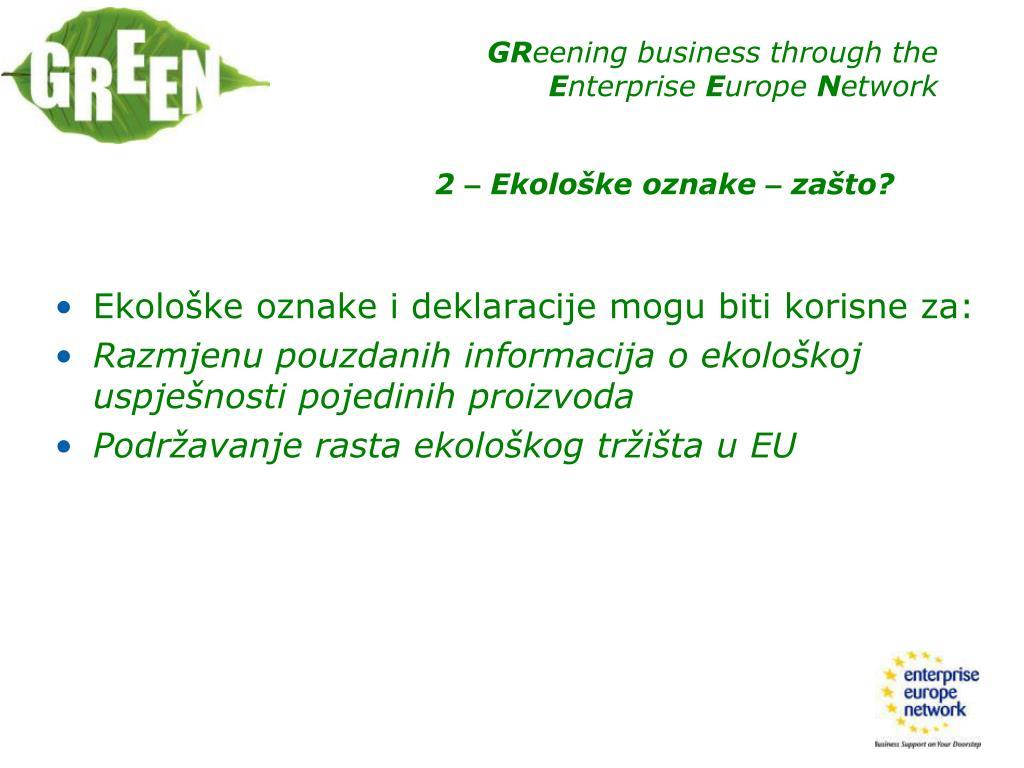 Ekološke oznake i deklaracije mogu biti korisne za: