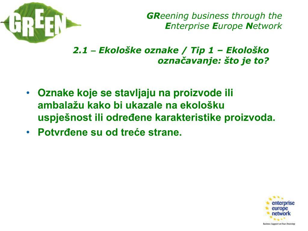 Oznake koje se stavljaju na proizvode ili ambalažu kako bi ukazale na ekološku uspješnost ili određene karakteristike proizvoda.