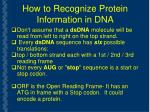 how to recognize protein information in dna