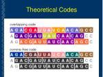 theoretical codes