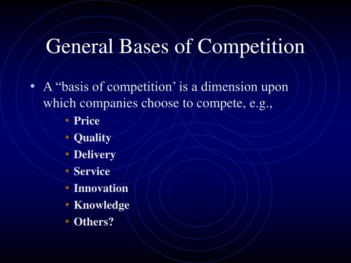 General bases of competition