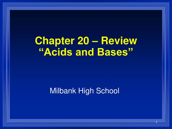 chapter 20 review acids and bases n.