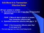 edit move in transaction effective dates
