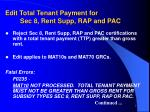edit total tenant payment for sec 8 rent supp rap and pac