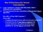 new police security tenant calculations