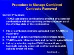 procedure to manage combined contracts removed