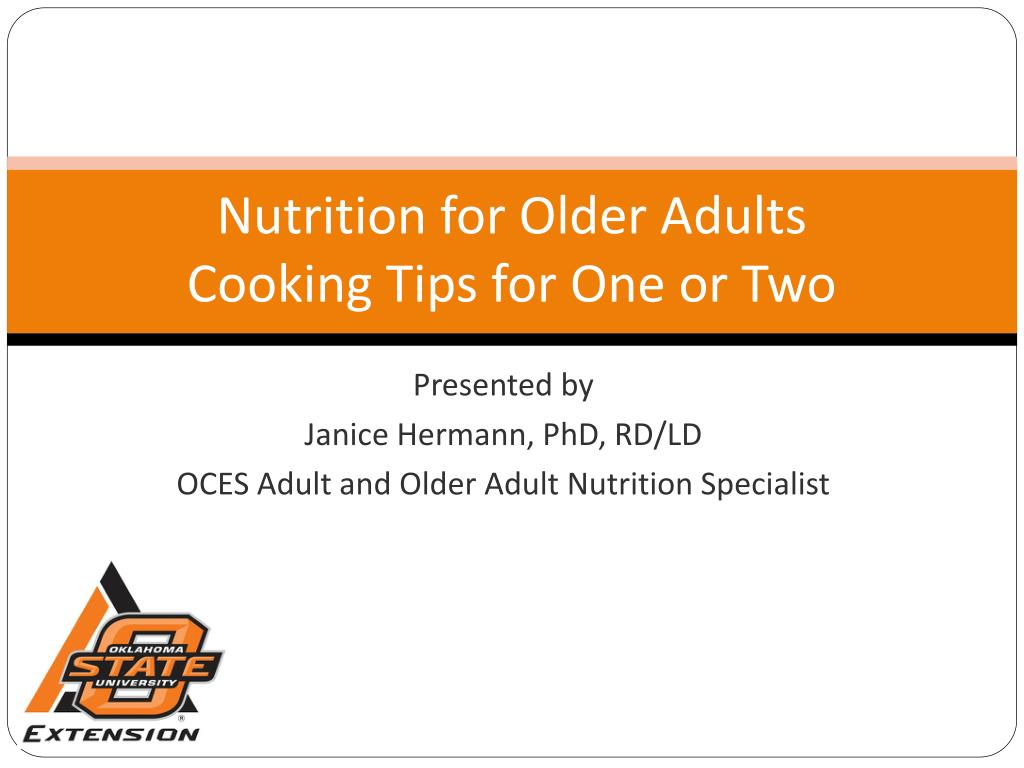 nutrition for older adults cooking tips for one or two l.