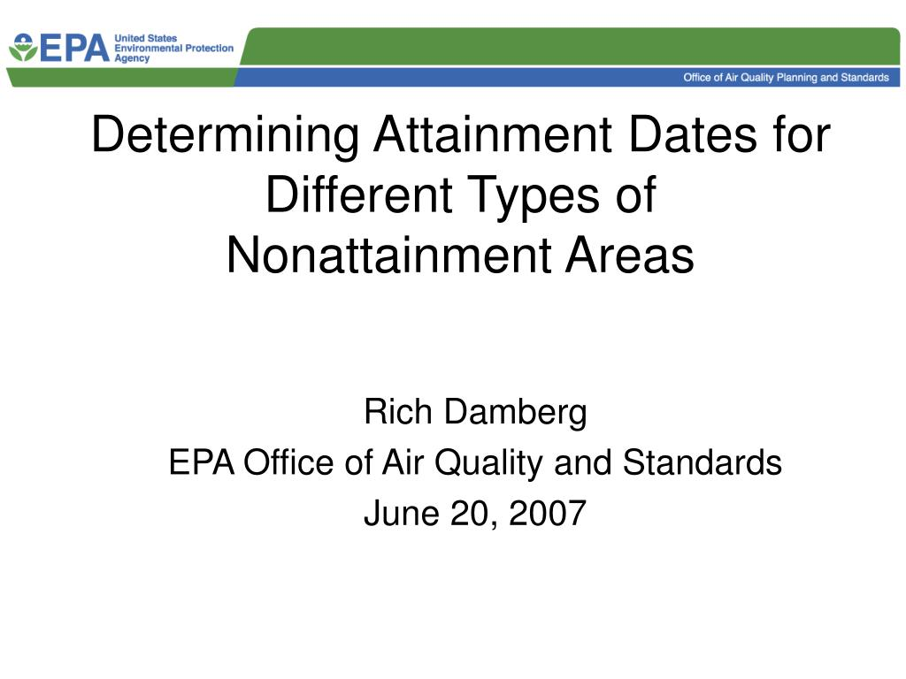 Determining Attainment Dates for Different Types of