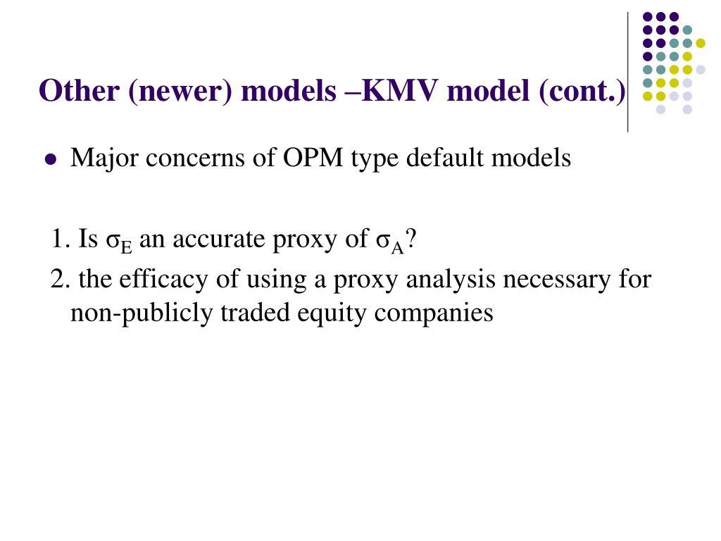 Other (newer) models –KMV model (cont.)