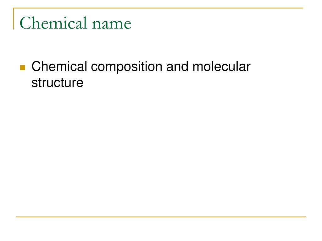 Chemical name