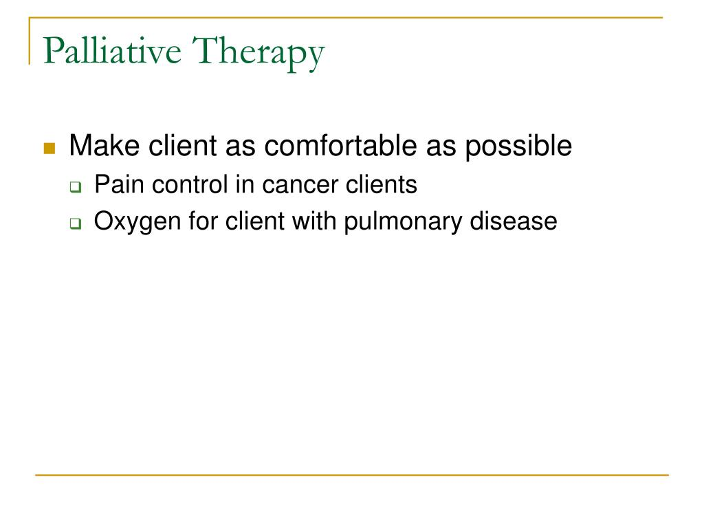 Palliative Therapy